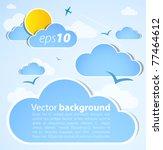 good weather background. blue... | Shutterstock .eps vector #77464612
