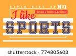 i like sports. t shirt graphics....   Shutterstock .eps vector #774805603
