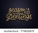 seasons greetings typography... | Shutterstock .eps vector #774820870