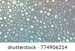 macro shot foam bubble from... | Shutterstock . vector #774906214