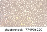 macro shot foam bubble from... | Shutterstock . vector #774906220