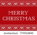 christmas knitting pattern.... | Shutterstock .eps vector #774910840