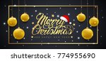merry christmas and happy new... | Shutterstock .eps vector #774955690