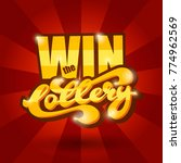 win the lottery banner with... | Shutterstock .eps vector #774962569