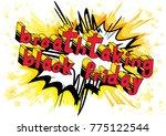 breathtaking black friday  ... | Shutterstock .eps vector #775122544