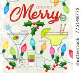 fun holiday martini  shots and... | Shutterstock .eps vector #775148773
