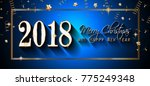 2018 happy new year background... | Shutterstock .eps vector #775249348