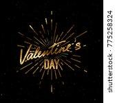 valentines day. handwritten... | Shutterstock .eps vector #775258324