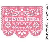 quinceanera papel picado vector ... | Shutterstock .eps vector #775258660