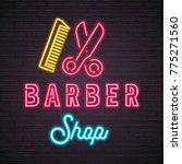 barber shop neon light glowing... | Shutterstock .eps vector #775271560