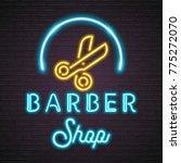 barber shop neon light glowing... | Shutterstock .eps vector #775272070