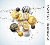 2018 happy new year... | Shutterstock . vector #775316929