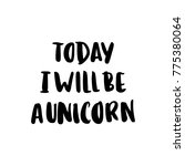 today i will be a unicorn. the... | Shutterstock .eps vector #775380064