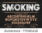 font alphabet script typeface... | Shutterstock .eps vector #775381618