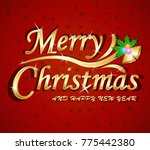 merry christmas and happy new... | Shutterstock .eps vector #775442380
