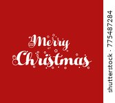 merry christmas. red background.... | Shutterstock .eps vector #775487284