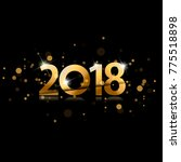 2018. happy new year background ... | Shutterstock .eps vector #775518898