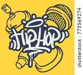 hip hop lettering custom tag... | Shutterstock .eps vector #775569274