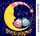 good night. a postcard with a... | Shutterstock .eps vector #775779790