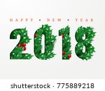 2018 happy new year. numbers... | Shutterstock . vector #775889218