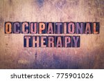 the words occupational therapy... | Shutterstock . vector #775901026
