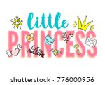 little princess lettering with... | Shutterstock .eps vector #776000956