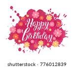 happy birthday vector lettering.... | Shutterstock .eps vector #776012839
