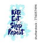 "hand writing ""kite eat sleep...   Shutterstock .eps vector #776057494"
