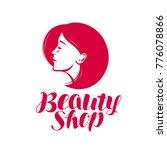 beauty shop  logo or label.... | Shutterstock .eps vector #776078866
