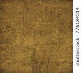 brown grunge background. dirty... | Shutterstock . vector #776184514