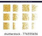 set brush stipple gold pattern... | Shutterstock . vector #776555656