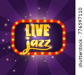 live jazz banner with lights.... | Shutterstock .eps vector #776597110