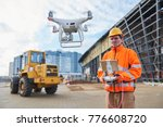 drone operated by construction... | Shutterstock . vector #776608720