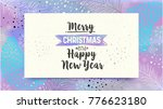 merry christmas and happy new... | Shutterstock .eps vector #776623180