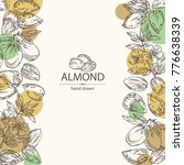 background with almond  almond... | Shutterstock .eps vector #776638339