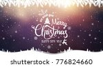 merry christmas and new year... | Shutterstock .eps vector #776824660