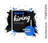we are hiring  join us.... | Shutterstock .eps vector #776893396