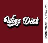wine diet. vector handwritten... | Shutterstock .eps vector #776962294