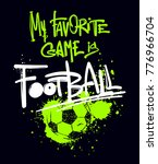 my favorite game is football. t ... | Shutterstock .eps vector #776966704