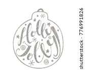 holly jolly quote in christmas... | Shutterstock .eps vector #776991826
