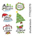 christmas lettering and icon... | Shutterstock .eps vector #777025570