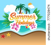 summer holidays beach  | Shutterstock .eps vector #777028474