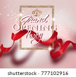 grand opening party card with...   Shutterstock .eps vector #777102916