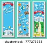 three vertical back to school...   Shutterstock . vector #777275353
