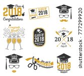 set of class of 2018 badges.... | Shutterstock .eps vector #777299920