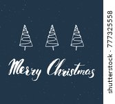 merry christmas calligraphic... | Shutterstock .eps vector #777325558