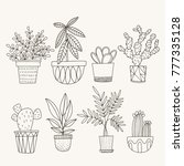 hand drawn potted plants.... | Shutterstock .eps vector #777335128