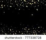 golden tinsel flying confetti.... | Shutterstock .eps vector #777338728
