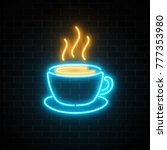 glowing neon coffee cup icon on ... | Shutterstock .eps vector #777353980
