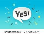 banner yes. speech bubble ... | Shutterstock .eps vector #777369274